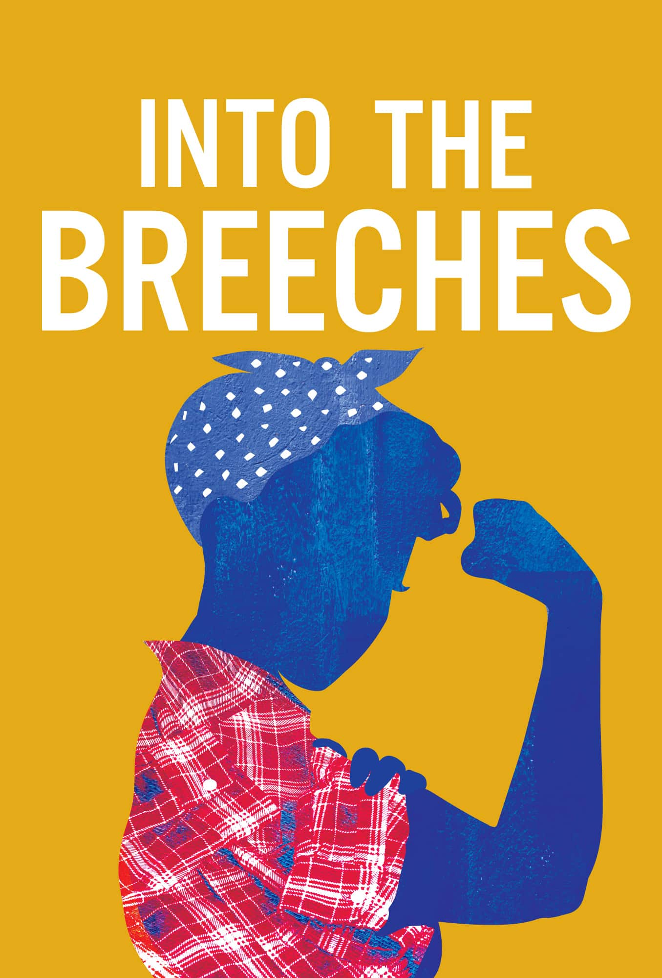 Into the Breeches | Alabama Shakespeare Festival
