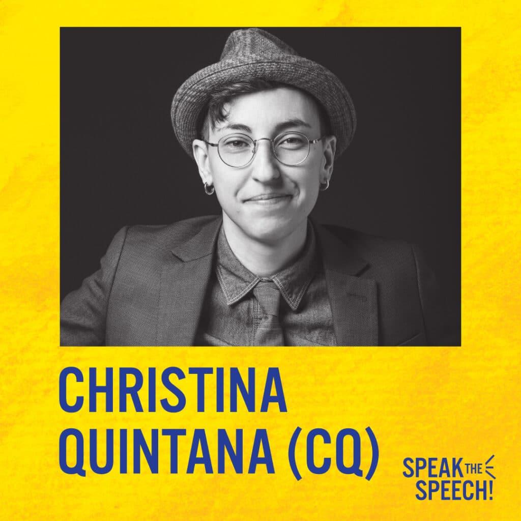 Christina Quintana (CQ)