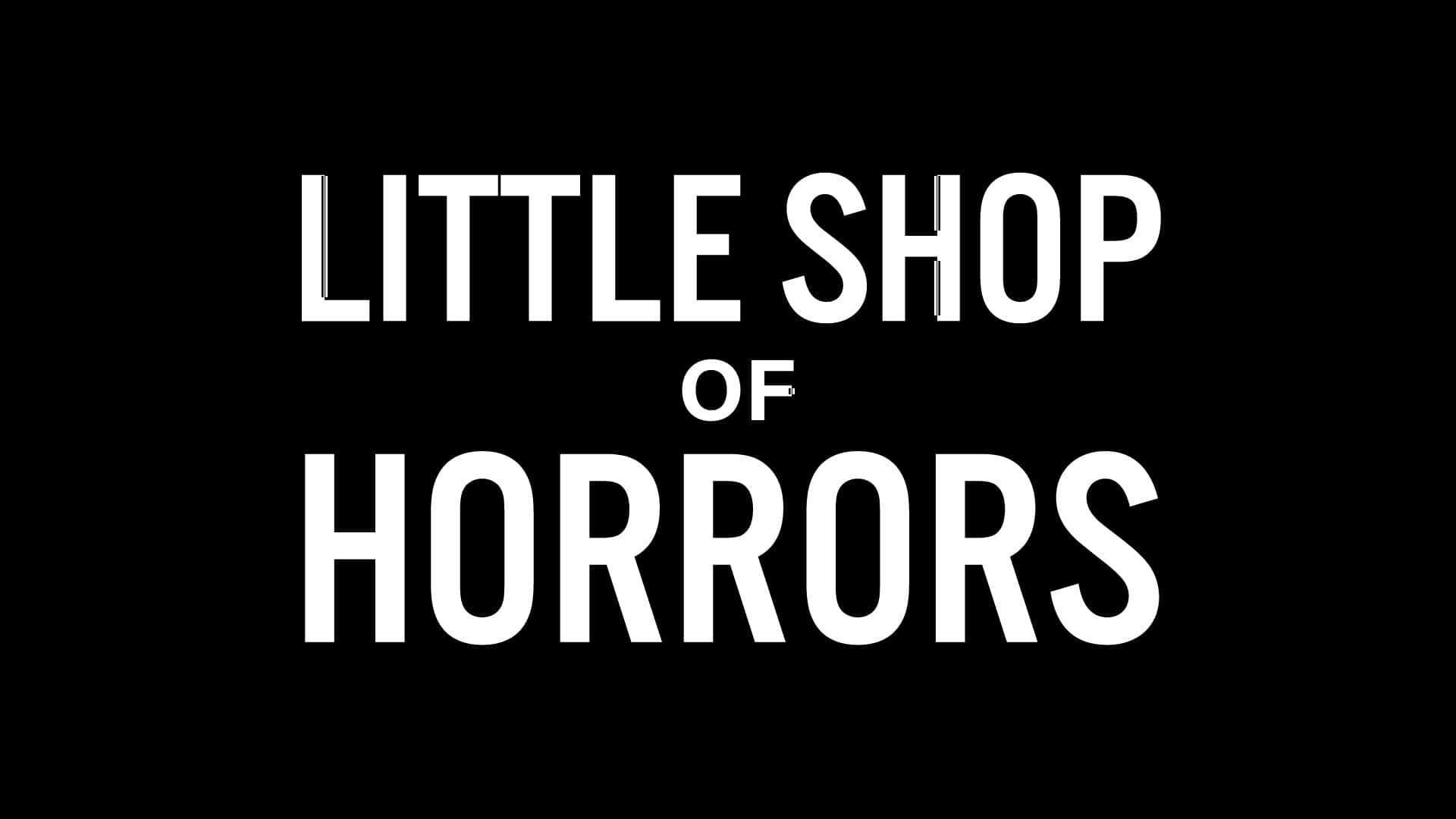 LITTLE SHOP OF HORRORS — MAR. 3–APR. 3, 2022