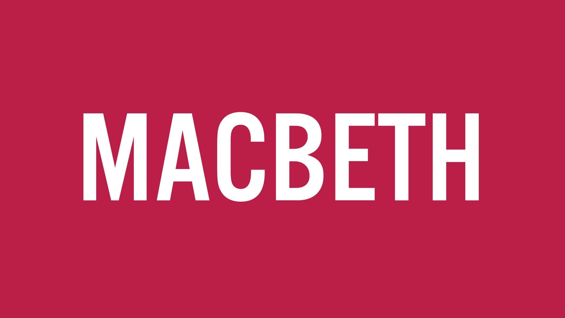 MACBETH — FEB. 3–24, 2022