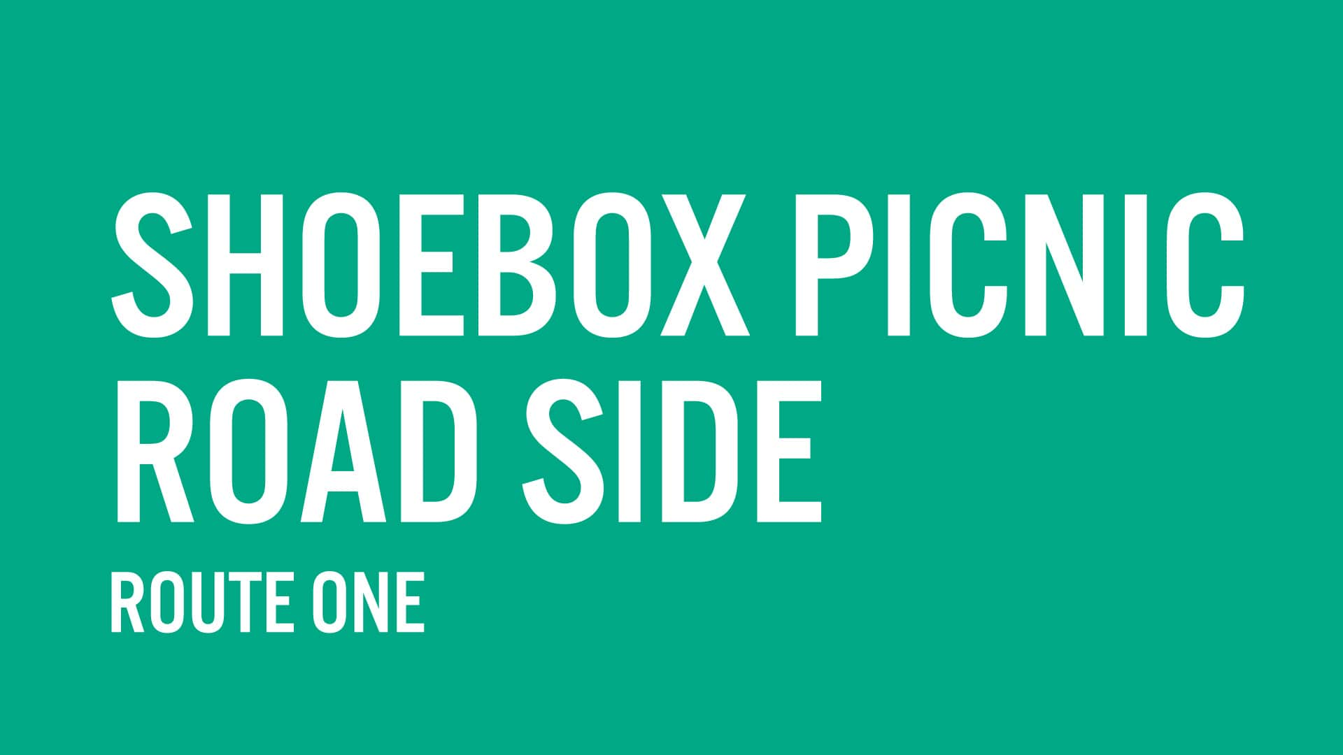 SHOEBOX PICNIC ROAD SIDE: ROUTE ONE (WORLD PREMIERE) — SEP. 16–26, 2021